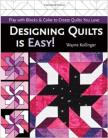 Designing quilts is easy