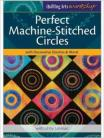 Perfect Machine-Stithed Circles, Libby Lehman